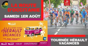 Samedi 1er août : course cycliste la Route d'Occitanie et la Tournée Hérault Vacances