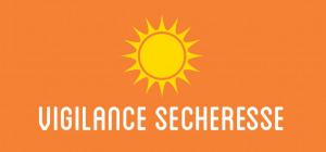Préfecture de l'Hérault – Passage en vigilance sècheresse dans le département