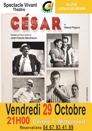 """Pièce de théâtre """"César"""""""